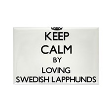 Keep calm by loving Swedish Lapphunds Magnets