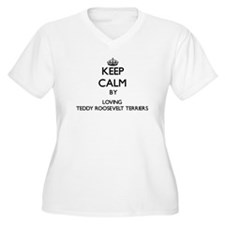 Keep calm by loving Teddy Roosev Plus Size T-Shirt