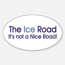 The Ice Road Oval Decal