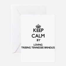 Keep calm by loving Treeing Tenness Greeting Cards
