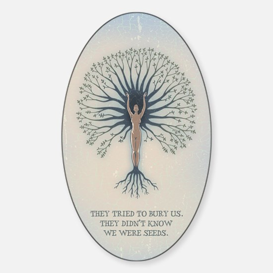 We Are Seeds Sticker (Oval)
