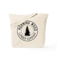 Morning wood lumber company Tote Bag