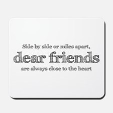 Close to the heart Mousepad