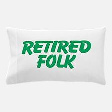 Retired Folk Pillow Case