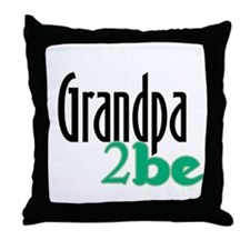 Grandpa to Be Throw Pillow