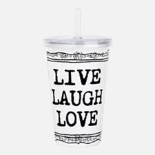 Live laugh love Acrylic Double-wall Tumbler