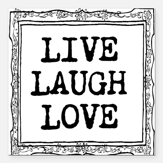 "Live laugh love Square Car Magnet 3"" x 3"""