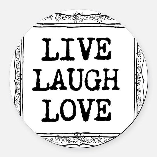 Live laugh love Round Car Magnet