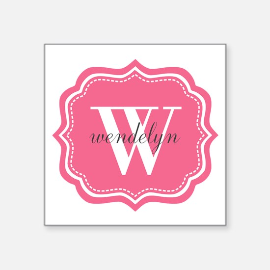 "Pink Custom Personalized Mo Square Sticker 3"" x 3"""