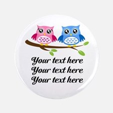 "personalized add text Owls 3.5"" Button"