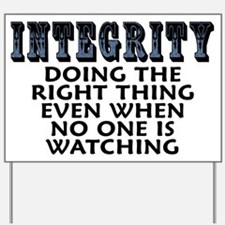 Integrity - Yard Sign