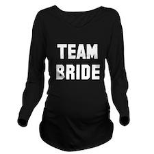 Team Bride Long Sleeve Maternity T-Shirt