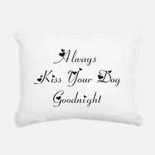 Always Kiss Your Dog Rectangular Canvas Pillow