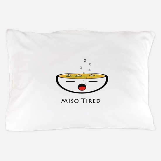 Miso Tired Pillow Case