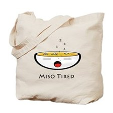 Miso Tired Tote Bag