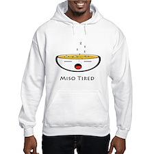 Miso Tired Hoodie