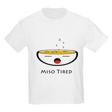Miso Tired T-Shirt