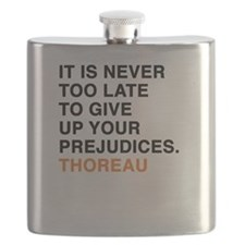 It is never too late to give up your prejudi Flask