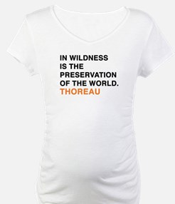 In wildness is the preservation Shirt