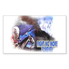 Fight No More Forever Rectangle Decal