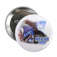 Fight No More Forever Button
