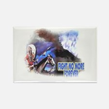 Fight No More Forever Rectangle Magnet