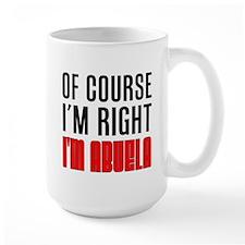 I'm Right Abuela Drinkware Mugs