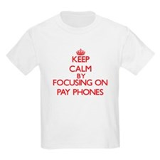 Keep Calm by focusing on Pay Phones T-Shirt
