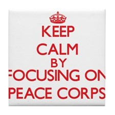 Keep Calm by focusing on Peace Corps Tile Coaster