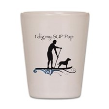 SUP PUP guy Shot Glass