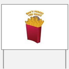 The Fries Yard Sign