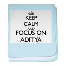 Keep Calm and Focus on Aditya baby blanket