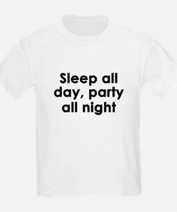 sleep all day, party all night T-Shirt