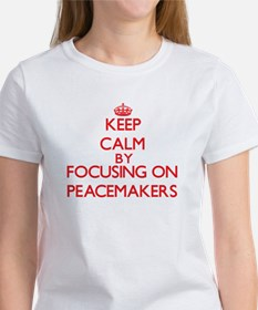 Keep Calm by focusing on Peacemakers T-Shirt