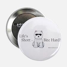 Life's Short Westie Button
