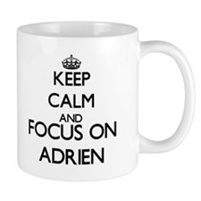 Keep Calm and Focus on Adrien Mugs