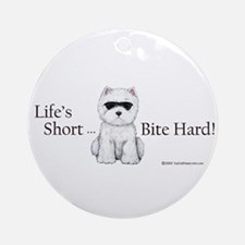 Life's Short Westie Ornament (Round)