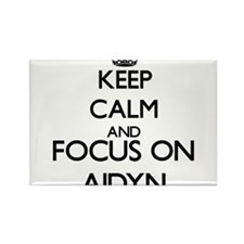Keep Calm and Focus on Aidyn Magnets