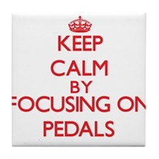 Keep Calm by focusing on Pedals Tile Coaster