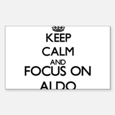 Keep Calm and Focus on Aldo Decal