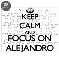 Keep Calm and Focus on Alejandro Puzzle