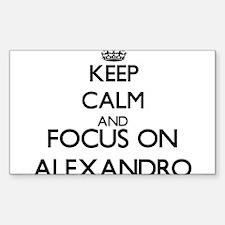 Keep Calm and Focus on Alexandro Decal