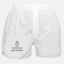 Keep Calm and Focus on Alexandro Boxer Shorts