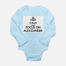 Keep Calm and Focus on Alexzander Body Suit