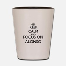 Keep Calm and Focus on Alonso Shot Glass