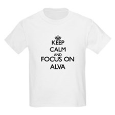 Keep Calm and Focus on Alva T-Shirt