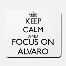Keep Calm and Focus on Alvaro Mousepad