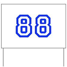 88 Yard Sign
