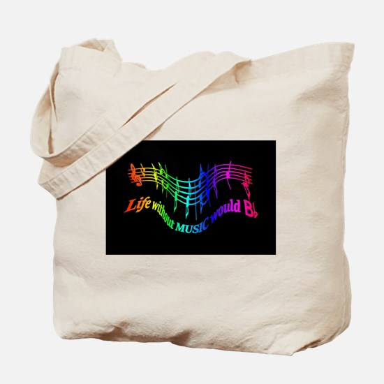 Life without Music would B flat Humor quote Tote B