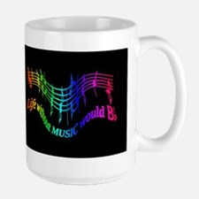 Life without Music would B flat Humor quote Mugs